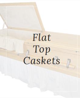 Flat Top Caskets